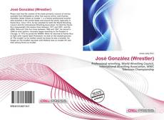 Bookcover of José González (Wrestler)