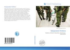 Bookcover of Independent Soldiers