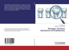 Bookcover of Periapex: Sanctum Sanctorum of Endodontics