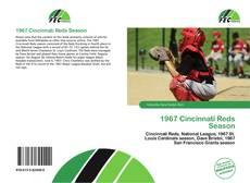 Bookcover of 1967 Cincinnati Reds Season