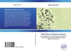 Обложка 1982 Miami Dolphins Season