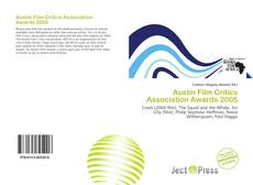 Buchcover von Austin Film Critics Association Awards 2005