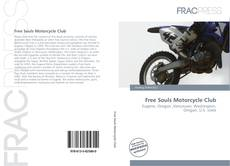 Bookcover of Free Souls Motorcycle Club