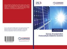 Güneş Enerjisinden Fotovoltaik Elektrik Üretimi kitap kapağı