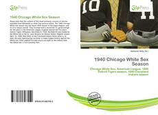 Обложка 1940 Chicago White Sox Season