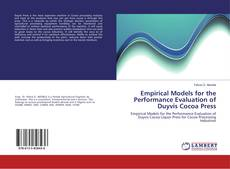 Copertina di Empirical Models for the Performance Evaluation of Duyvis Cocoa Press