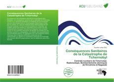 Bookcover of Conséquences Sanitaires de la Catastrophe de Tchernobyl
