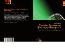 Bookcover of Chernobyl Recovery and Development Programme