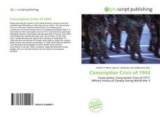 Portada del libro de Conscription Crisis of 1944