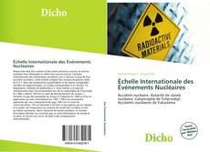Bookcover of Échelle Internationale des Événements Nucléaires
