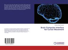 Bookcover of Brain Computer Interface for Cursor Movement