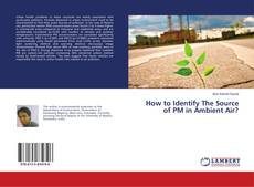Couverture de How to Identify The Source of PM in Ambient Air?