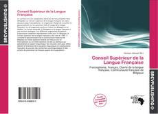 Bookcover of Conseil Supérieur de la Langue Française
