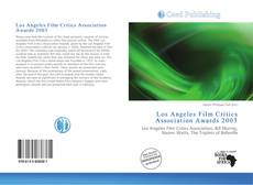 Bookcover of Los Angeles Film Critics Association Awards 2003
