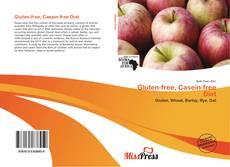 Capa do livro de Gluten-free, Casein-free Diet