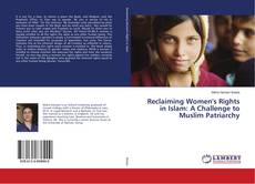 Bookcover of Reclaiming Women's Rights in Islam: A Challenge to Muslim Patriarchy