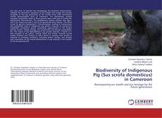 Capa do livro de Biodiversity of Indigenous Pig (Sus scrofa domesticus) in Cameroon