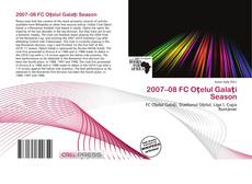 Bookcover of 2007–08 FC Oţelul Galaţi Season