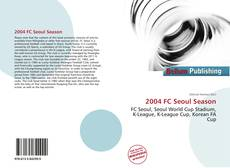 Bookcover of 2004 FC Seoul Season