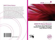 Bookcover of 2005 FC Seoul Season