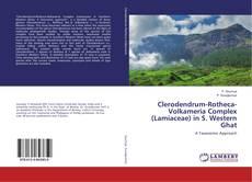 Clerodendrum-Rotheca-Volkameria Complex (Lamiaceae) in S. Western Ghat的封面