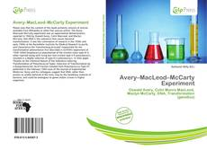 Bookcover of Avery–MacLeod–McCarty Experiment