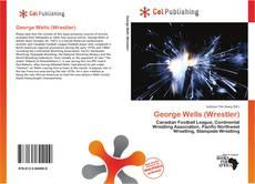 Copertina di George Wells (Wrestler)