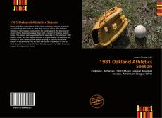 Bookcover of 1981 Oakland Athletics Season