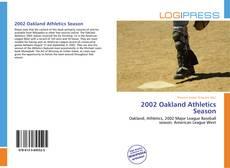 Couverture de 2002 Oakland Athletics Season
