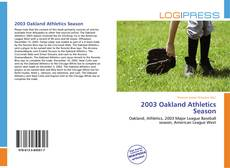 Capa do livro de 2003 Oakland Athletics Season