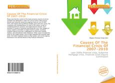 Couverture de Causes Of The Financial Crisis Of 2007–2010