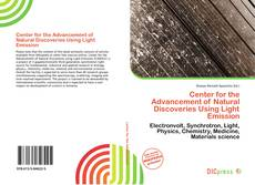 Bookcover of Center for the Advancement of Natural Discoveries Using Light Emission