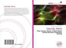 Couverture de Clay City, Illinois