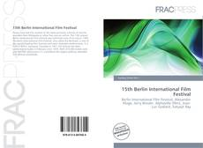 Bookcover of 15th Berlin International Film Festival