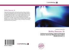 Bookcover of Bobby Duncum, Sr.