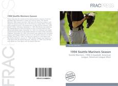 Bookcover of 1994 Seattle Mariners Season