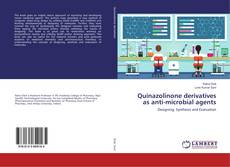 Bookcover of Quinazolinone derivatives as anti-microbial agents