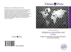 Couverture de Indigenous Australians and Crime