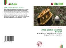 Buchcover von 2006 Seattle Mariners Season
