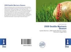 Borítókép a  2009 Seattle Mariners Season - hoz