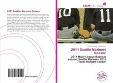 Bookcover of 2011 Seattle Mariners Season