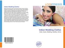 Bookcover of Indian Wedding Clothes