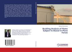 Bookcover of Buckling Analysis of Plates Subject To Biaxial In-Plane Forces
