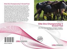 Bookcover of Elite One Championship V Grand Final