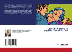 Bookcover of Domestic Violence in Nigeria: The Role of Law