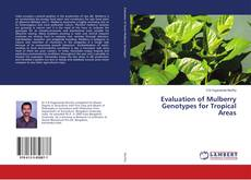 Bookcover of Evaluation of Mulberry Genotypes for Tropical Areas