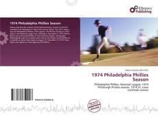 Bookcover of 1974 Philadelphia Phillies Season