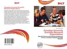 Bookcover of Canadian University Scientific Research Organizations