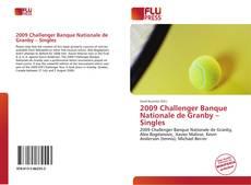 2009 Challenger Banque Nationale de Granby – Singles kitap kapağı