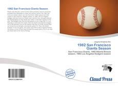 Bookcover of 1982 San Francisco Giants Season